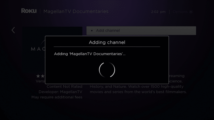 Wait a few seconds for the MagellanTV channel to be added to your Roku device.