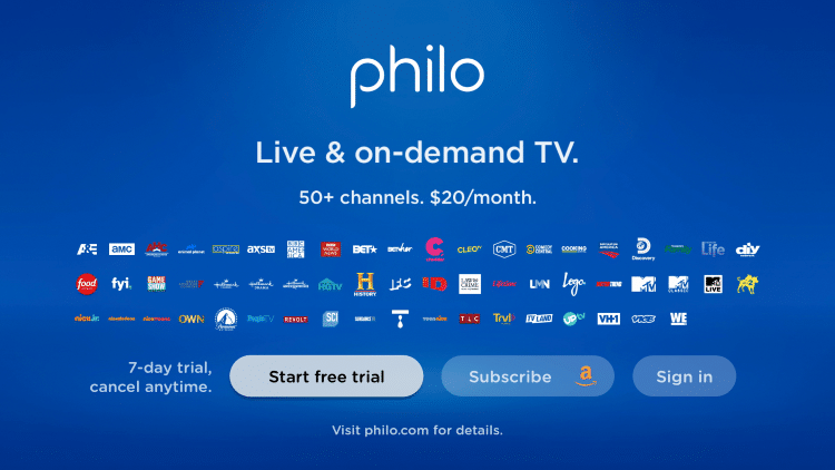 That's it! When launching Philo TV you can either Sign in or choose Start free trial