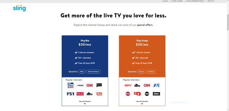 There are three plans available to subscribers: Sling Blue, Sling Orange, and Sling Orange & Blue.