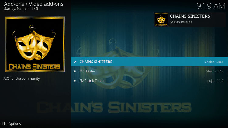Wait for the Chains Sinisters Add-on installed message to appear