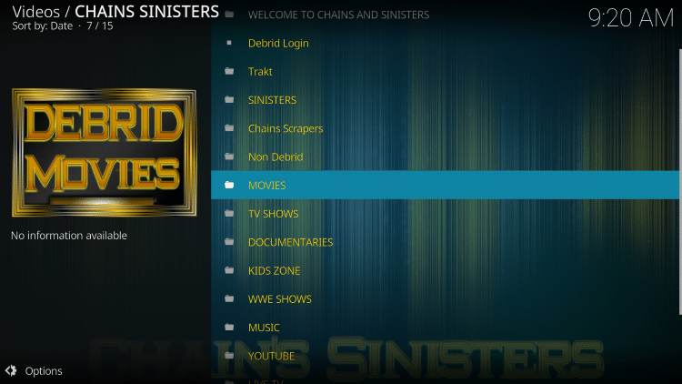 Launch the Chains Sinisters Kodi Addon.