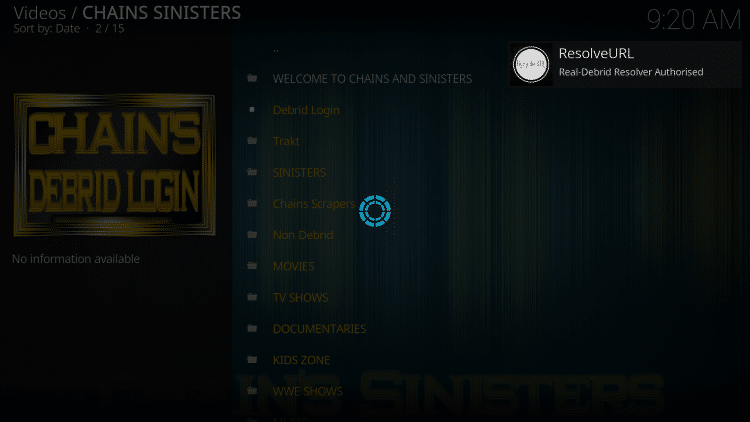 That's it! You are now able to watch Movies and TV Shows using Real-Debrid within the Chains Sinisters Kodi Addon.