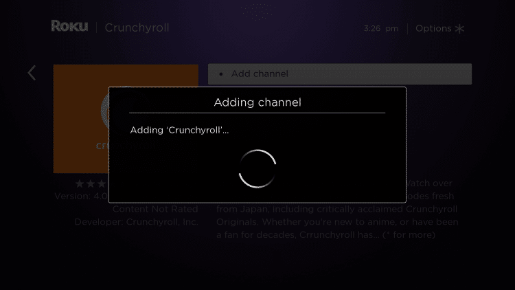 Wait a few seconds for the Crunchyroll channel to be added to your Roku device.