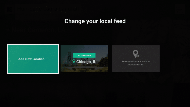 When adding new locations, Local Now allows you to add up to 6 items to your location list.