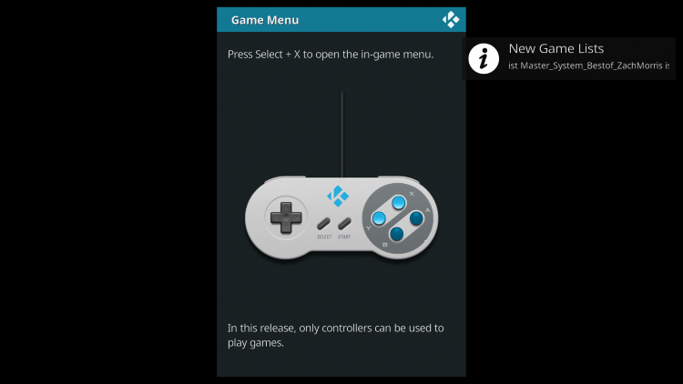 The Game Menu screen will likely appear. Just click Ok on your Gamepad to continue