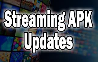 streaming apk updates