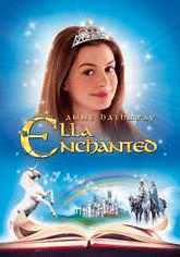 Ella Enchanted - Best Movies to Stream Online for Free