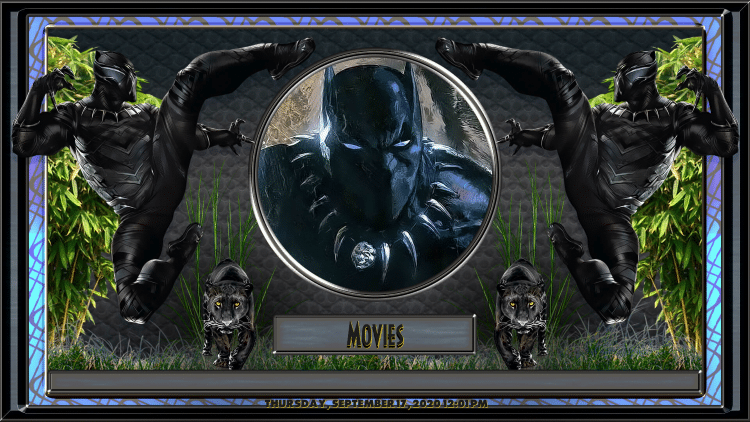 That's it! The Black Panther Kodi Build is now successfully installed