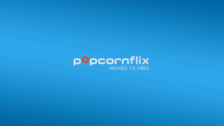 Launch Popcornflix