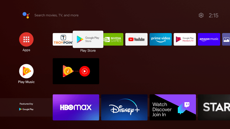 Open the Google Play Store on your Android TV device.