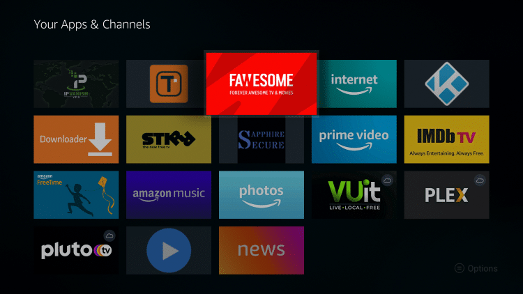 Place the Fawesome TV app within your Apps & Channels wherever you prefer