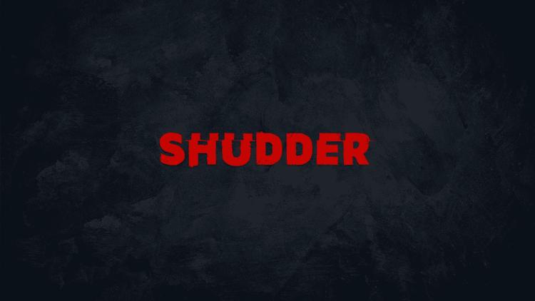 Launch Shudder TV