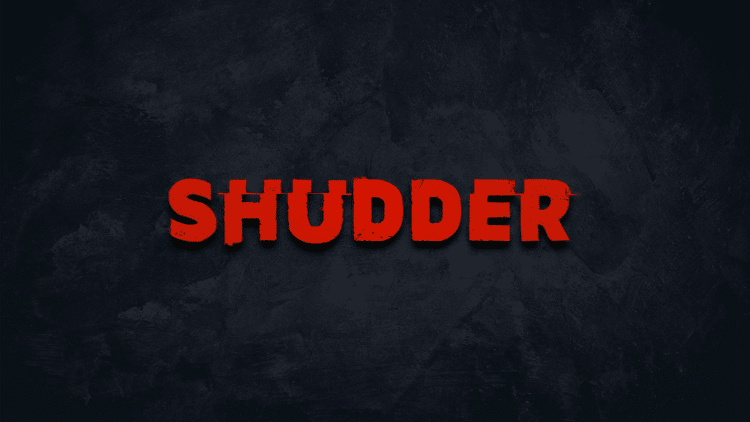 Launch Shudder TV