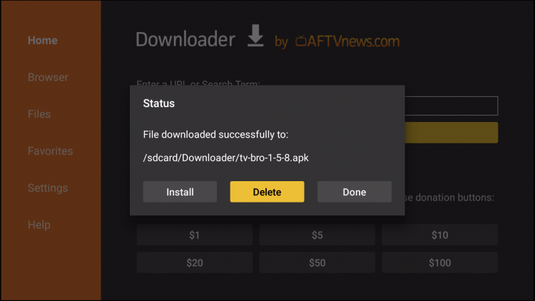 This will return you to the Downloader App. Click Delete