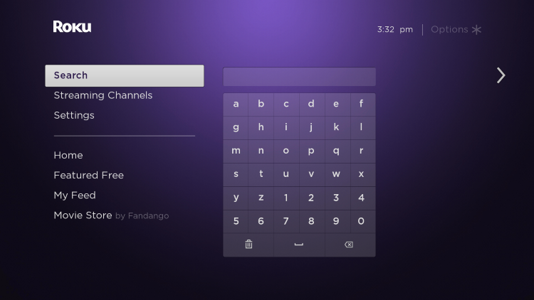 Launch your Roku device and select Search