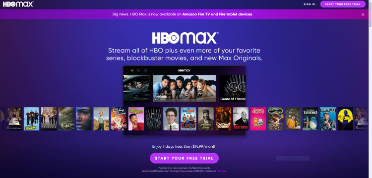 Visit the HBO Max website, and select Start Your Free Trial.