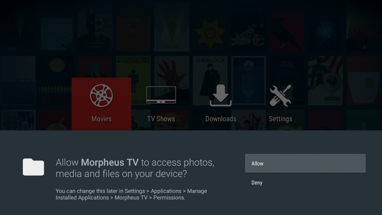 When launching Morpheus TV for the first time, click Allow.