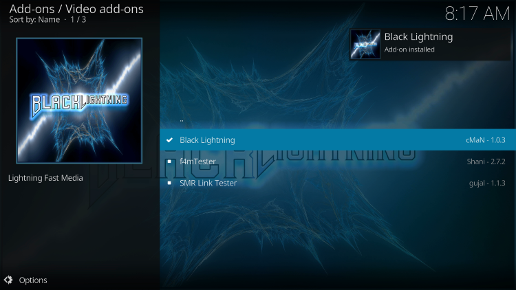 Wait for the Black Lightning Add-on installed message to appear