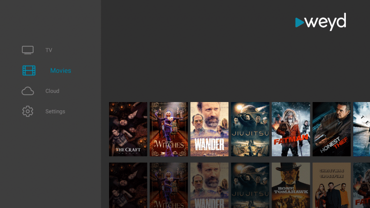 That's it! You can now watch movies and tv shows using Weyd.