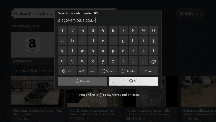 Enter the following URL - discoveryplus.co.uk and click Go.