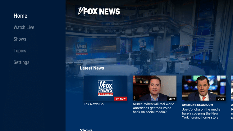 That's it! Enjoy streaming Fox News for free on your Firestick/Fire TV.