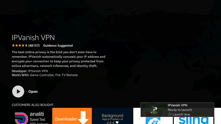 Once the IPVanish VPN app installs, click Open.