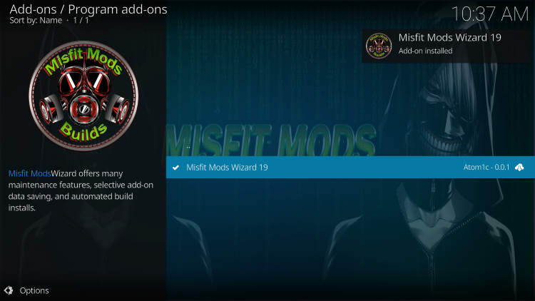 Wait for the Misfit Mods Wizard 19 Add-on installed message