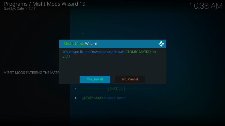 Click Yes, Install atomic matrix kodi build