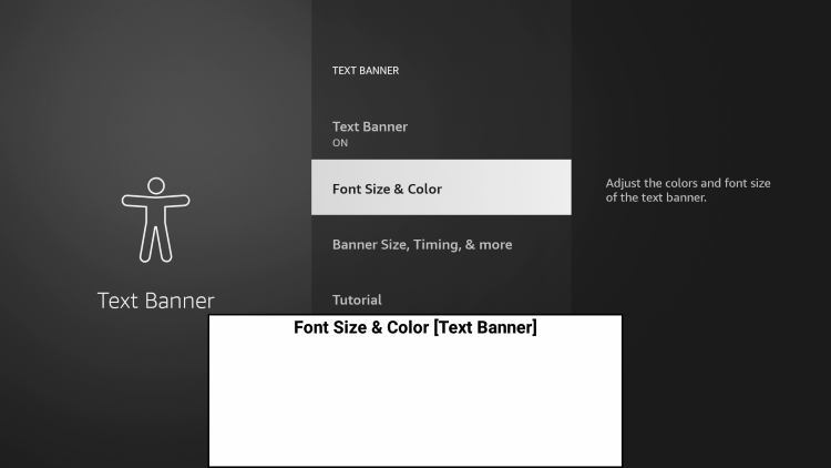 Next we suggest selecting Font Size & Color to adjust your text banner display.