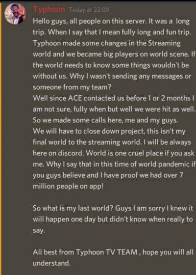 It's been reported that Typhoon TV Shut Down due to pressures by ACE and the app is no longer working.