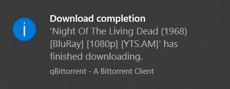 When finished, you will receive a torrent complete notification.