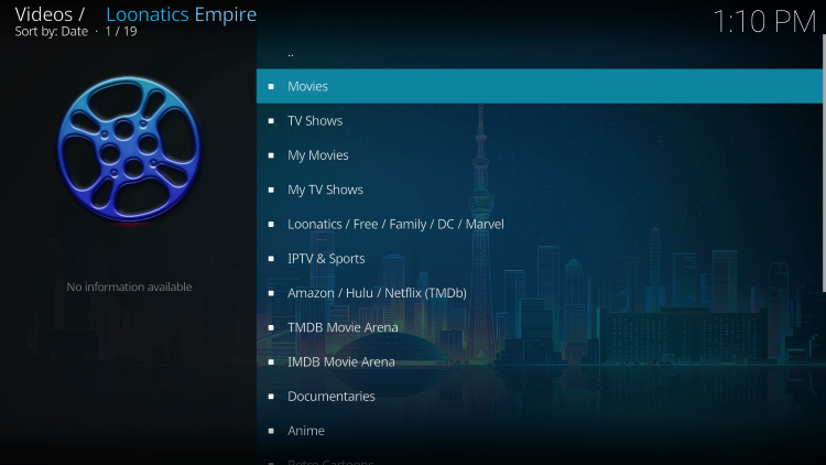 That's it! You have successfully installed the LooNatics Empire Kodi Addon