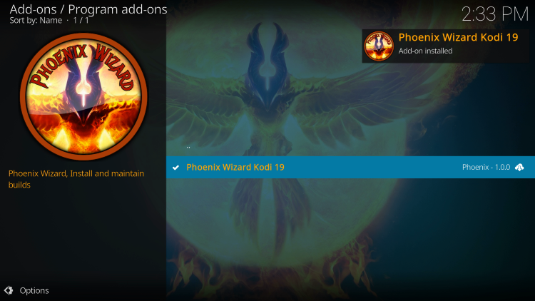 Wait for the Phoenix Wizard Add-on installed message to appear