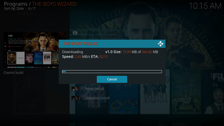 Wait for the cosmic one kodi build to install