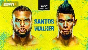 Santos vs Walker ufc fight night - details