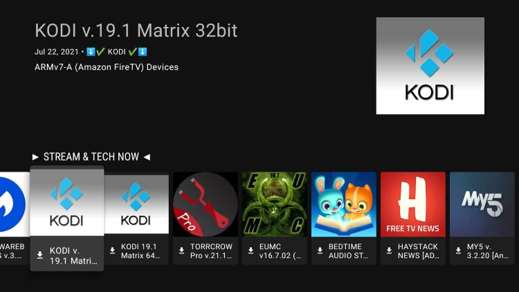 Select Kodi 19 Matrix 32bit for Amazon Fire TV devices.