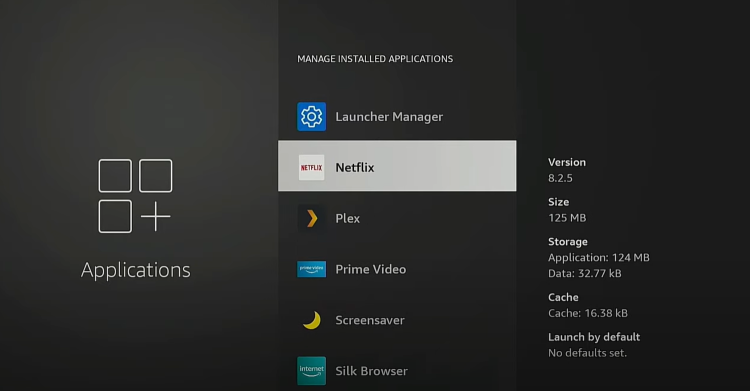 You will now see a list of all the applications installed on your Firestick. For this example, we will click Netflix.