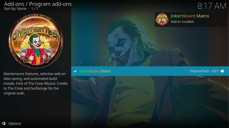 Wait for the JokerWizard Matrix Add-on installed message