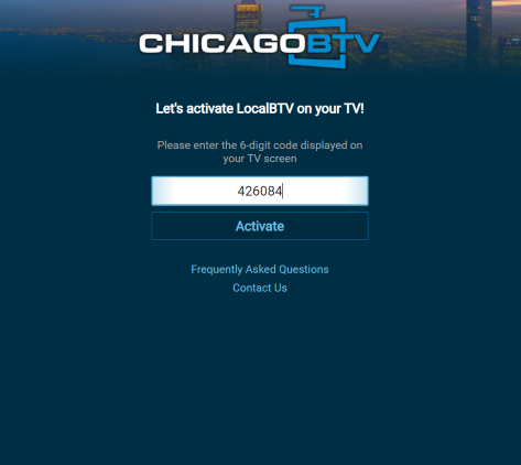 Visit the following URL - activate.localbtv.com and enter the code from the previous step.