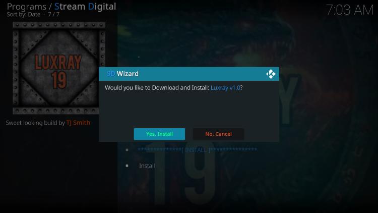 Click Yes, Install luxray kodi build