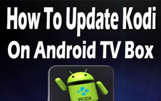 Update Kodi on Android TV Box